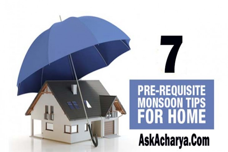 7 Tips to Make your Home Monsoon Ready